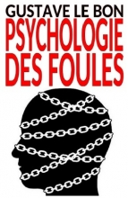 Psychologie des foules - Bookiner