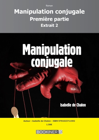 Manipulation conjugale extrait 2 - Bookiner